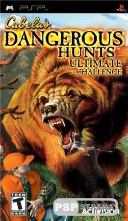 Cabela's Dangerous Hunts: Ultimate Challenge (2006/PSP/ENG)