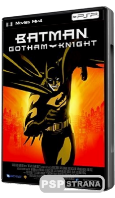 Бэтмен: Рыцарь Готэма / Batman: Gotham Knight (2008) [HDRip]