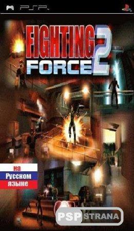 Fighting Force 2 [PSX-PSP/RUS] Игры на PSX-PSP
