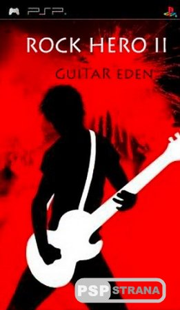 Rock Hero II Guitar Eden (PSP/ENG) [HOMEBREW]