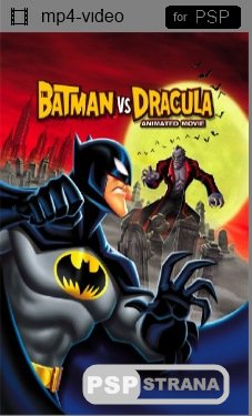 PSP фильм Бэтмен против Дракулы / The Batman vs Dracula: The Animated Movie (2005) DVDRip