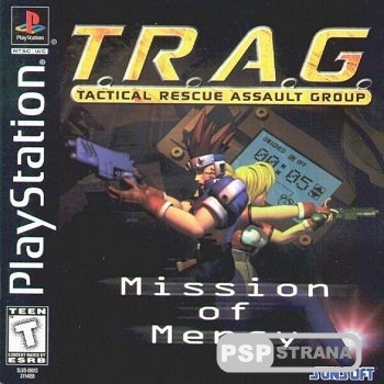 T.R.A.G. : Mission Of Mercy (PSX/1999)