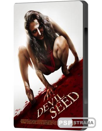 Семя Дьявола / Devil Seed (2012) DVDRip
