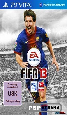 FIFA 13 PS Vita и PSP Воплощение драматизма и накала страстей реального футбола