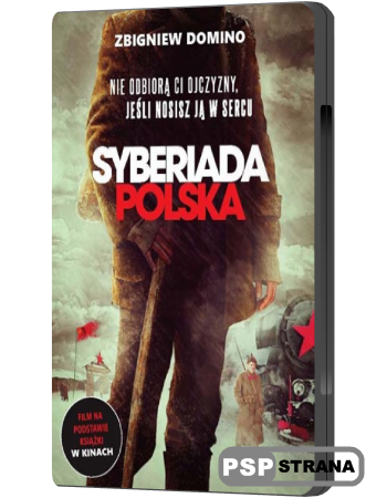Польская сибириада / Syberiada polska (2013) DVDRip