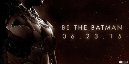 Релиз Batman: Arkham Knight снова перенесен – теперь на 23 июня