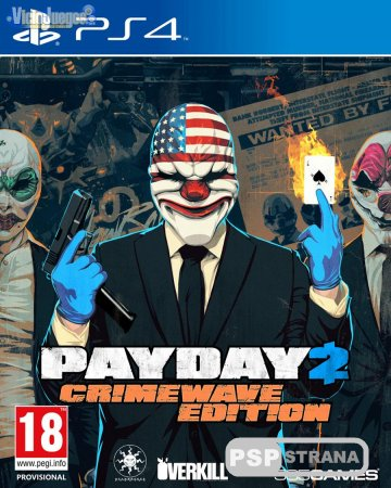 Payday 2 Crimewave Edition на PS4