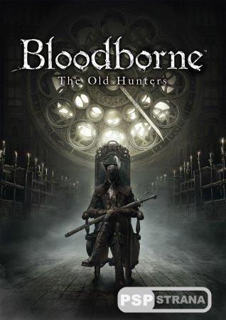 """Долгожданное дополнение к """"Bloodborne"""" появится в продаже 24 ноября"""