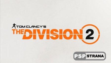 Ubisoft анонсировали The Division 2 и покажут игру на E3