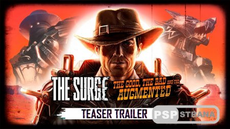 Готовьтесь посетить Дикий Запад в дополнении для The Surge